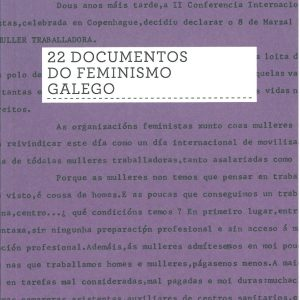 22 documentos do feminismo galego